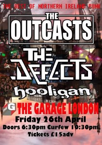 Defects + Hooligan + Outcasts April 26 London Garage