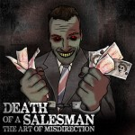 "Death Of A Salesman : ""The Art Of Misdirection"""
