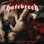 "Hatebreed : ""The Divinity Of Purpose"""