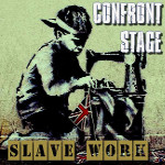 Confront Stage - Slave Work