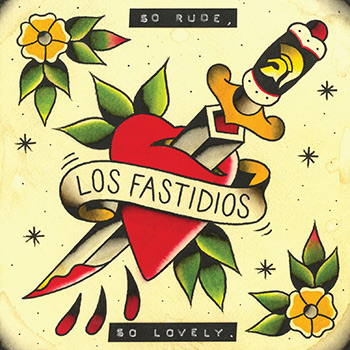 Los Fastidios - So Rude So Lovely EP