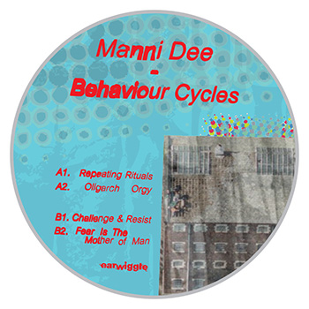 Manni Dee - Behaviour Cycles